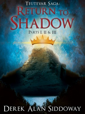 Return to Shadow (Teutevar Saga Book Two)