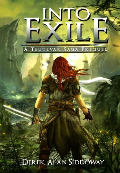 Into Exile (Teutevar Saga Book 0)